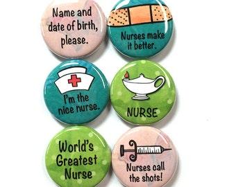 Nurse Magnets or Pinback Buttons - Funny Nurse Sayings, magnet or pin set, nursing student, school, RN, CNA, LPN gift, locker, fridge, badge
