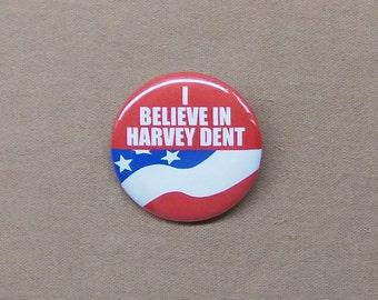 "I Believe In Harvey Dent 1.25"" Button Batman Dark Knight Repro Gotham City Vote Election"