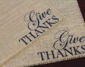 Set of Four Give Thanks burlap placemat multi script