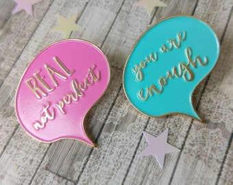 You Are Enough and Real Not Perfect enamel pins as a set, gift for her, gift for daughter, life coaching, inspirational jewelry, psychology