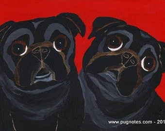 Pug Note Cards -  Lean On Me ~ 2 Black Pugs