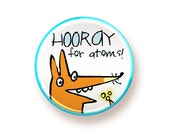Hooray for atoms! - round magnet