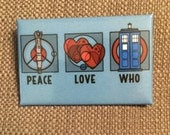 Peace, Love, Who Button (Item 08-112)