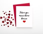 I Love You More than Bacon Card - FREE SHIPPING