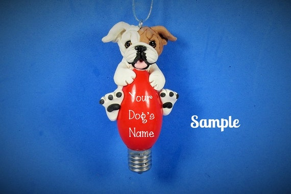 OOAK red and white English Bulldog Christmas Holidays Light Bulb Ornament Sally's Bits of Clay PERSONALIZED FREE with your dog's name
