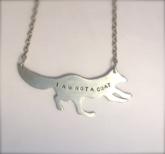 Vegan Necklace-I am not a Coat Fox Eco Friendly necklace-Vegan Jewelry-Recycled Metals