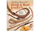 SALE - Making Beautiful Hemp And Bead Jewelry - By Mickey Baskett - 4.00 Dollars