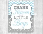 Printable Thank Heaven for Little Boys 8x10 Light Blue Chevron & Gray White Polka Dots Baby Shower Sign, Nursery Print - Instant Download