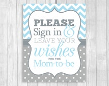 Please Sign in and Leave Your Wishes 8x10 Printable Mom-to-Be Baby Shower Guest Book Sign in Light Blue Chevron and Gray Polka Dots