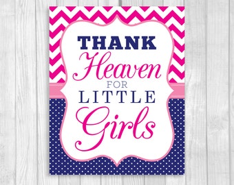 Printable Thank Heaven for Little Girls 8x10 Baby Shower Sign or Nursery Print in Hot Pink Chevron & Navy Blue Polka Dots - Instant Download