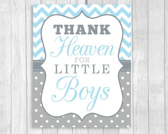 Printable Thank Heaven for Little Boys 8x10 Light Blue Chevron & Gray White Polka Dots Baby Shower Sign, Nursery Print Instant Download