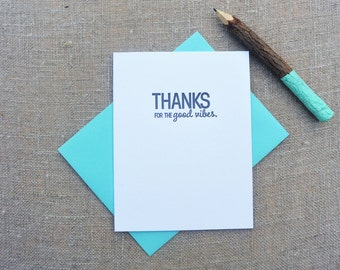 Letterpress Greeting Card  - Friendship and Thank You Card - Stuff My Friends Say - Thanks for the Good VIbes - STF-350