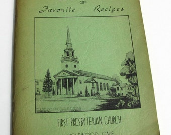 Vintage Cookbook of Favorite Recipes, First Presbyterian Church, Inglewood, Calif., Womens Auxillary Cook Book, Vintage Recipes, Cookbook