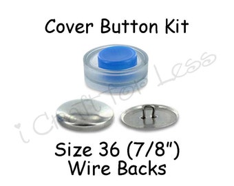 Size 36 (7/8 inch) Cover Buttons Starter Kit (makes 8) with Tool - Wire Backs - Free Instructions - SEE COUPON