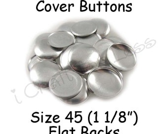 50 Cover Buttons / Fabric Covered Buttons - Size 45 (1 1/8 inch - 28mm) - Flat Backs - SEE COUPON
