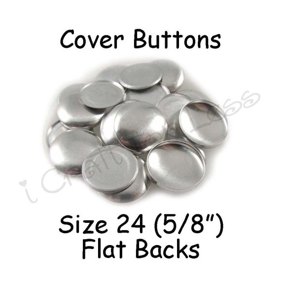 50 Cover Buttons / Fabric Covered Buttons - Size 24 (5/8 inch - 15mm) - Flat Backs - SEE COUPON