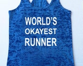 World's Okayest Runner Tank Top Workout tank Fitness T shirt Funny Motivational Burnout Racerback Gym Cardio Running Clothes cardio