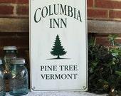 Columbia Inn Christmas Sign Wood  Holiday Decor Pine Tree, Vermont Holiday Sign Christmas Wall Decor