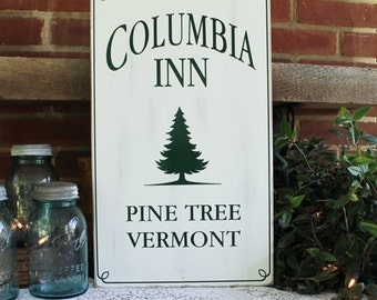 Columbia Inn Christmas Sign Wood  Holiday Decor Pine Tree, Vermont Holiday Sign Christmas Wall Decor