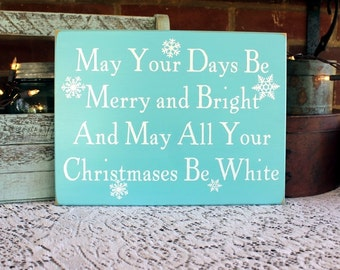 May Your Days Be Merry Bright White Christmas Sign  Beach Cottage Holiday Signs