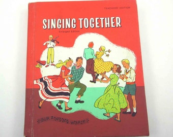 Singing Together Vintage 1950s or 1960s Children's School Songbook by Ginn and Co.