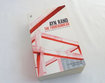 The Fountainhead, by Ayn Rand, 1993 edition, introduction by author, modern classic, classic literature, 704 pages, objectivism