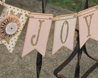 Vintage Christmas  Inspired JOY Banner Garland Victorian Paper Rosettes Pink and Gold