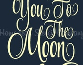 PRIMITIVE STENCIL - 6290 J- I Love You To The Moon & Back - Clear 5Mil Mylar -Make Your Own Sign