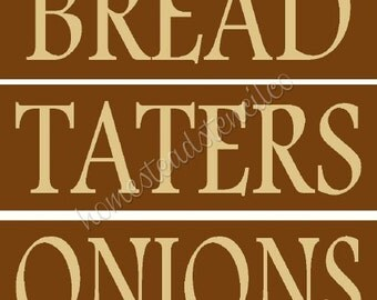 PRIMITIVE STENCIL -Item 6380 3 piece set - Bread Taters Onions - Clear 5 Mil Mylar - Make Your Own Sign