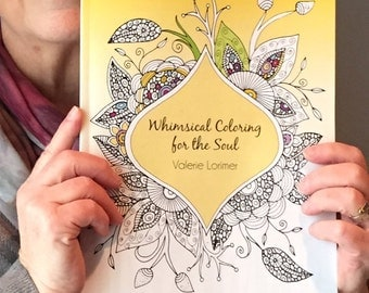 Whimsical Coloring for the Soul, Mother's Day, Adult Coloring Book, Coloring