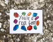 You're a Real Gem Card