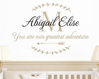 Personalized nursery wall decal - You are our greatest adventure -  nursery wall decal - name, initial, arrow and wreath