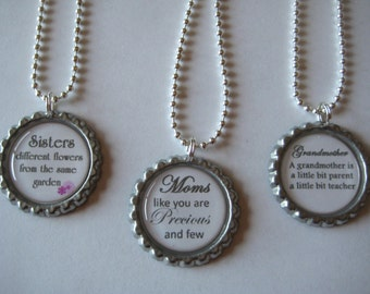Sisters OR Moms OR Grandmother Flattened Bottle Cap Necklace