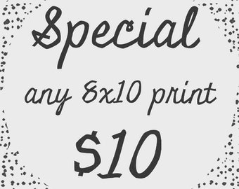 48 hour special print of your choice