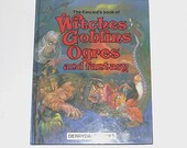 1980s Fantasy book / 80s picture book / Witches, Goblins, Ogres, and Fantasy Book
