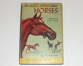 1950s horse book / 50s children's book / Antique 50s The Real Book About Horses