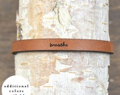 breathe - adjustable leather bracelet  (additional colors available)