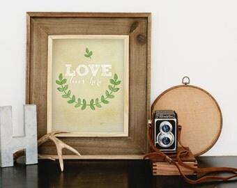 Love Lives Here art print digital download