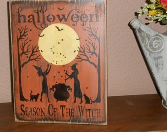 SEASON of THE WITCH wood sign primitive halloween