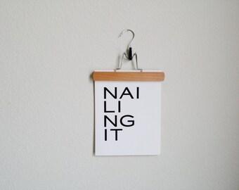 Nailing It - Graphic Print