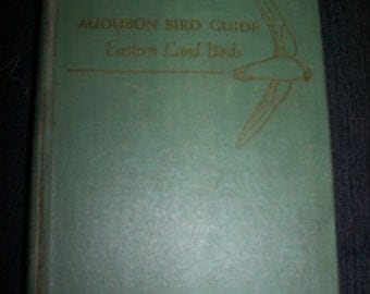 1949 Audubon Bird Guide: Eastern Land Birds-Hardcover