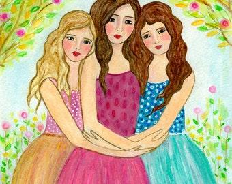 Three Best Friends - Three Sisters Art Print - Best Friend Sister Gift - Bridesmaid Gift