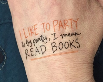Reading Tattoos, temporary, handwritten quotes about books