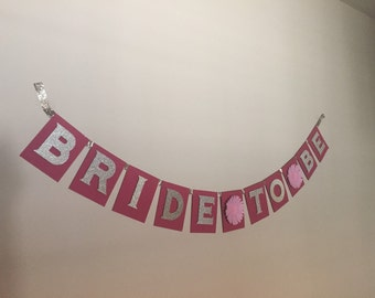Bride To Be Made To Order Banner