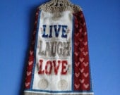 Live Laugh Love Double Hanging Crocheted Kitchen Towel / Valentines Day Towel / Double Hanging Towel / Everyday Towel / Kitchen Towel