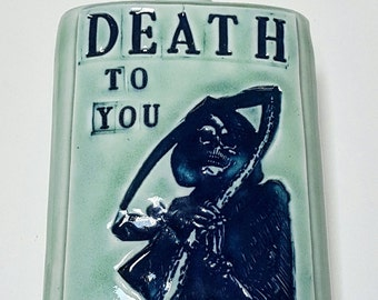 Handmade Death to you flask
