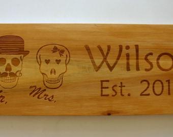 Mr and Mrs Skulls Custom Engraved Cedar Sign Laser Engraved Wood Family Name Established Sign Personalized
