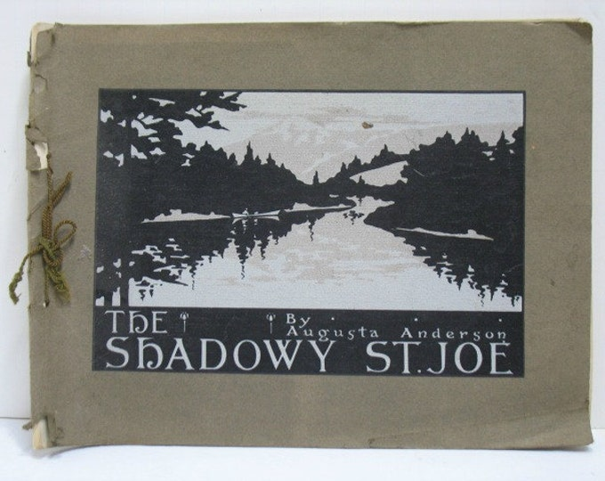 Antique The Shadowy St. Joe by Augusta Anderson Photo Album Book, Idaho ca: 1910 Historical Photographs