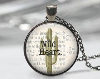 Wild Heart  Pendant - Boho Jewelry - Quote  Necklace - Art Pendant - Boho Necklace - Flower pendant-Quote Pendant