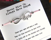 Never Give Up Always Have Hope - Infinite Hope Charm - Wish Bracelet - Shown In PETAL - Over 100 Colors Available